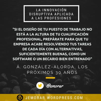 La innovación disruptiva aplicada a las profesiones