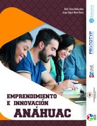 Programa de emprendimiento e innovación para Universidad Anáhuac. Solo disponible para estudiantes de la Universidad Anáhuac Querétaro.